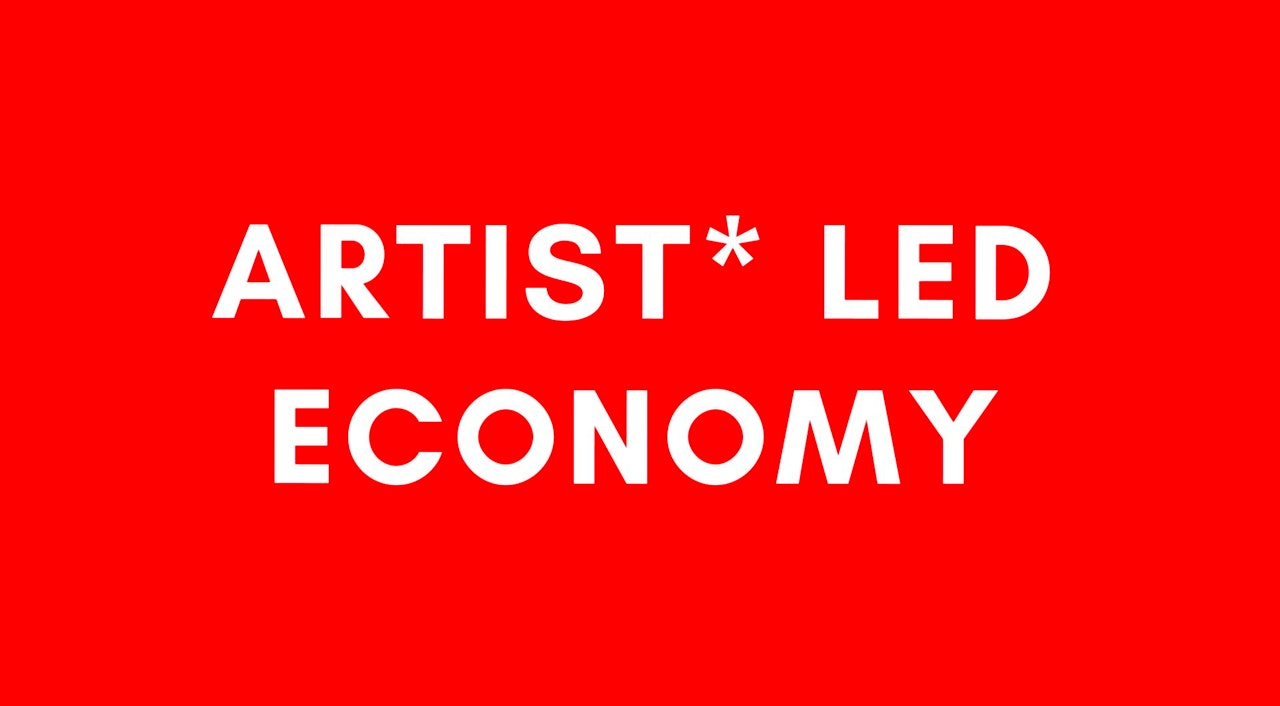 artist* led economy